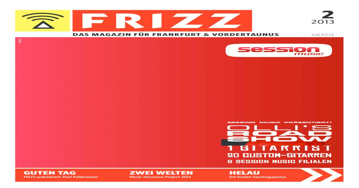 de65fcb22381 FRIZZ Das Magazin Frankfurt Februar 2013