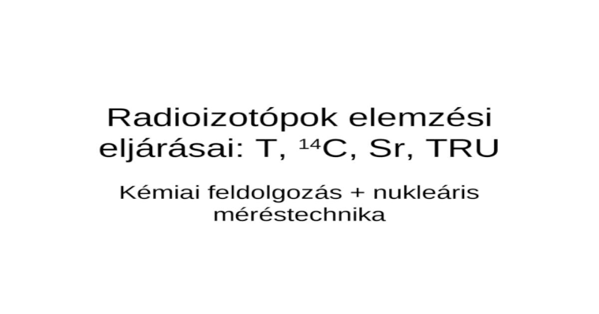 radioizotópok a randevúziókbanchen társkereső hyejeong