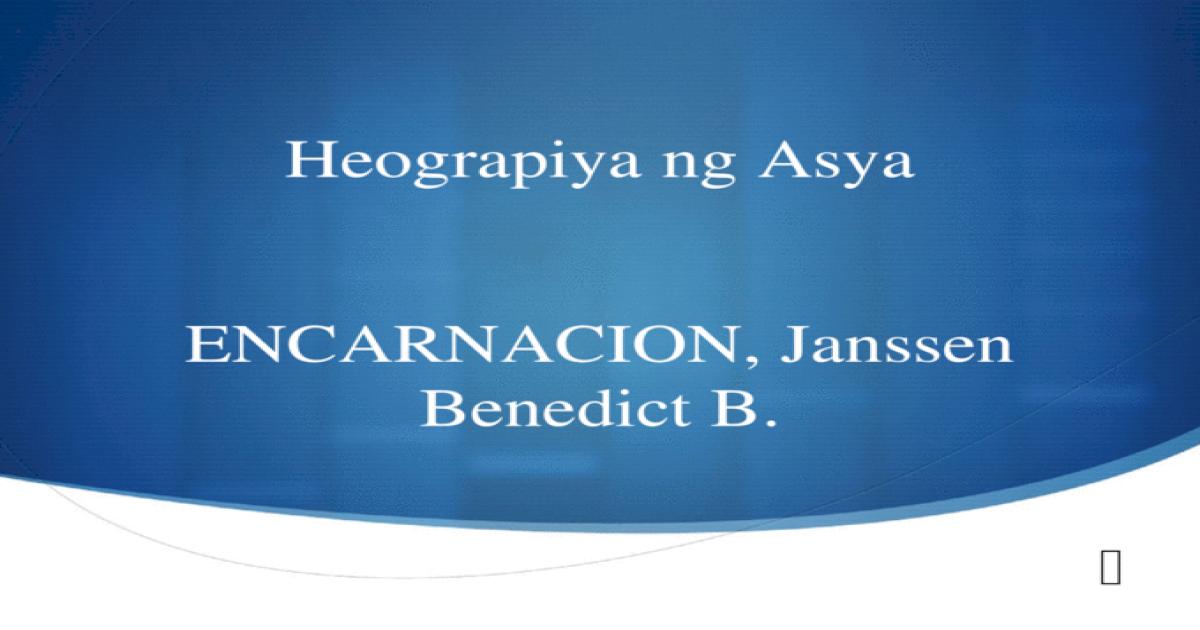 Araling Panlipunan 7: Heograpiya ng Asya at Kanlurang Asya