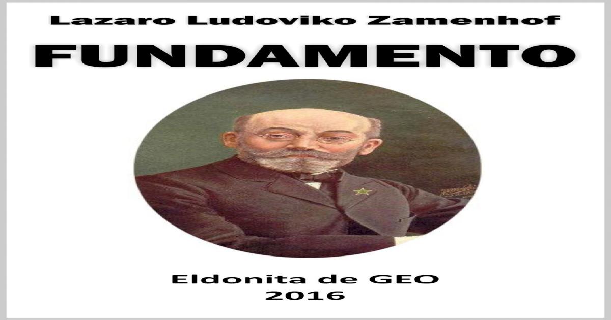 Fundamento De Esperanto Oficialajn Kiuj Devas Trovii En